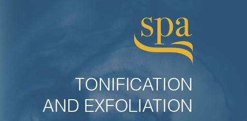 TONIFICATION AND EXFOLIATION